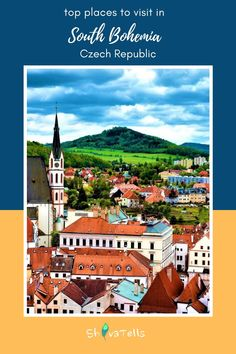 Top places to visit in South Bohemia:A travel guide - Shiva Tells Europe Destinations, Places In Europe, Europe Travel Guide, Best Places To Travel, Best Cities, Cool Places To Visit, Travel Guides, Travelling Europe, Backpacking Europe