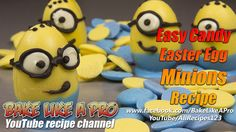 Easter Egg Minions !  ★►CLICK FOR FULL recipe