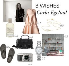 8 WISHES: CARLA EGELIND