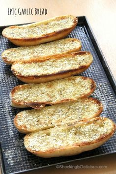 Epic Garlic Bread fo
