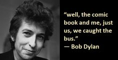 6- Bob Dylan Quotes