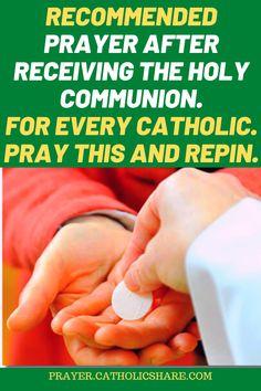This is the Most Recommended Prayer to Say After Receiving Holy Communion. #HolyCommunion #God #Jesus #catholicfaith #September2020 #Prayerinspiration #Powerful Miracle Prayer, Power Of Prayer, God Jesus, Communion, Holi, Prayers, Sayings, Simple, Lyrics