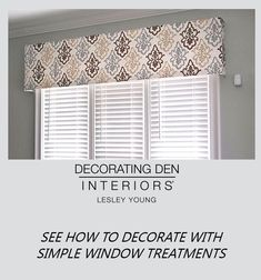 As a decorator, I love to do a unique and custom window treatments for my clients. Valance Curtains, Decor, Drapery Panels, Windows, Paneling, Simple Window Treatments, Types Of Window Treatments, Home Decor, Beautiful Windows