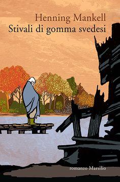 Venerdi' del libro: Stivali di gomma svedesi