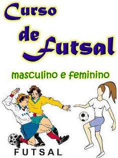 Curso de Futsal. Veja em detalhes no site http://www.mpsnet.net/G/633.html via @mpsnet Material On-line para Professores de educacao fisica, Treinadores, Jogadores e demais interessados. Veja em detalhes neste site