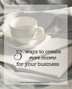 5 Ways Create More Income for Your Creative Business! #Etsy + #Blog