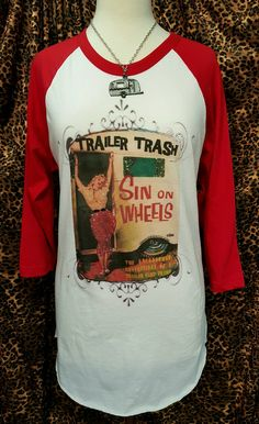 Trailer Trash Sin On Wheels Baseball Tee
