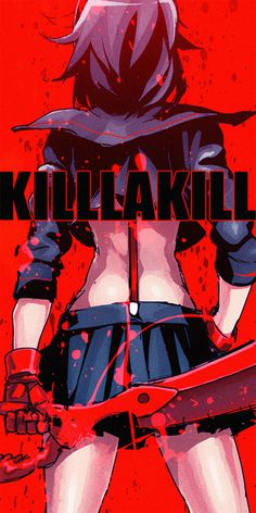 So I finally started watching Kill la Kill. It is sooo good. Kill la Kill, Ryuuko, by 巖本英利