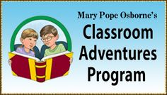 Magic Treehouse ---Books with history, math and science lessons available