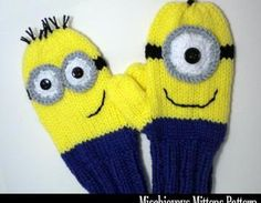 @Michelle Flynn Flynn Tuthill Please show these to your Mom!      Mischievous Minion Mittens Knitting..