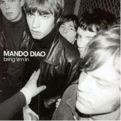 Mando Diao: bring 'em in