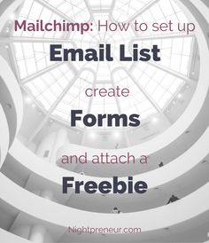 Mailchimp - How to setup email list, create forms and attach a freebie