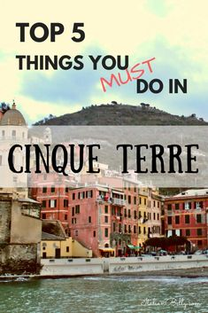 CInque Terre: Italy's UNESCO site of five small cliff towns in Liguria. To experience the Cinque Terre to the fullest, you need to know the top things to do here or you will miss out. Find out what you need to know before you go on your trip. La Spezia Italy, Places To Travel, Places To See, Vacation Places, Vacation Ideas, Pisa, Cinque Terre Italy, Cinque Terre Food, Tuscany Italy