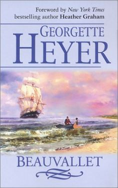 "Beauvallet by Georgette Heyer  ""Señor?"" She encountered Beauvallet's eyes, brimful with laughter. ""Your pardon, señor?"". He held out a cup in his long fingers. She took it from him, and turned it in her hand. ""Ah, did this come from the Santa Maria?"" she asked, mighty innocent.  Don Manuel blushed for his daughter's manners, and made a deprecatory sound. But Beauvallet's shoulders shook. ""I had these quite honestly, señora."""