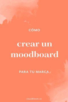 Cómo crear un Moodboard para tu marca Marca Personal, Personal Branding, Social Media Tips, Social Networks, Self Business, Bussines Ideas, Brand Board, Community Manager, Create Website