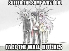 FACE THE WALL PEPS HE SAID SO!!!!!!!
