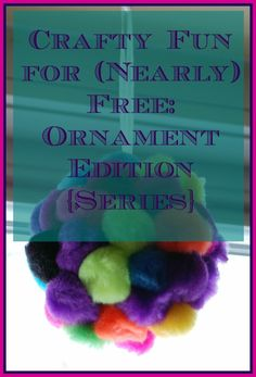 Crafty Fun for (Nearly) Free: Ornament Edition | Cincinnati Moms Blog
