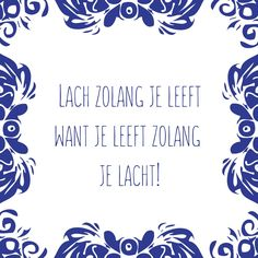 Dutch Quotes, Happy Life, Beautiful Pictures, Wisdom, Words, Blog, Diy, Life Is Beautiful, The Happy Life