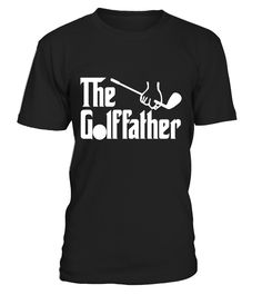 The Golffather Golf Father Funny Golfing Fathers Day Tshirt
