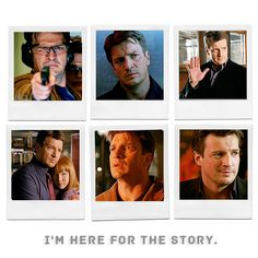 Richard Castle - I'm here for the story