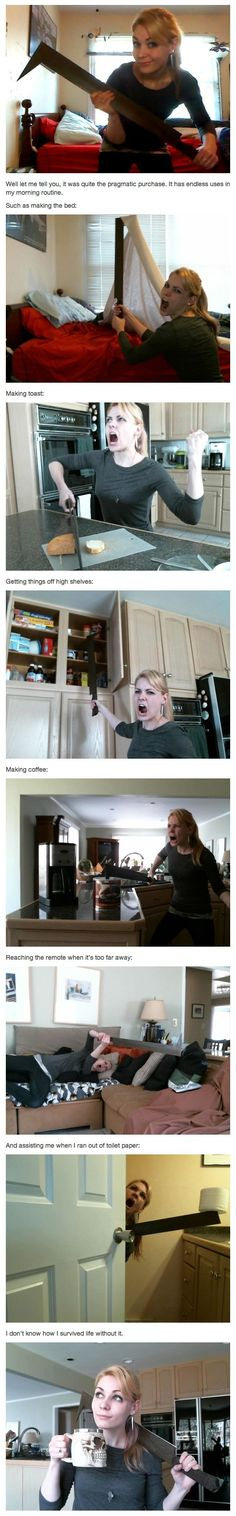 """I recently purchased an Uruk-Hai scimitar.""  A tool every girl should have."