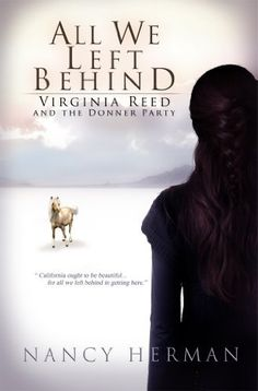 #Jen'sBookClubPick All We Left Behind: Virginia Reed and the Donner Party by Nancy Herman, http://www.amazon.com/dp/B00GPM292E/ref=cm_sw_r_pi_dp_oGQTub03TBP2W
