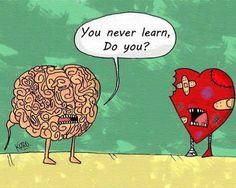 The brain is always smart