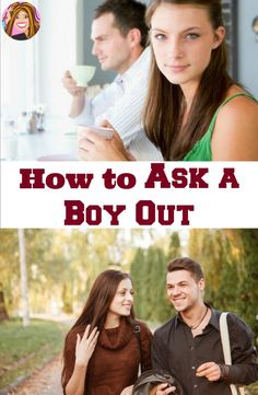 Crushing on the class cutie? This is the 21st century - don't wait for him to ask you out!