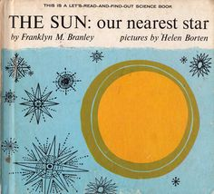 """Illustrated by Helen Borten. (part of the """"Let's-Read-and-Find-Out"""" series published by Thomas Y. Crowell Company in 1961)"""