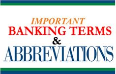 FREE Study materials For Competitive Exams: Important Banking Terms Notes