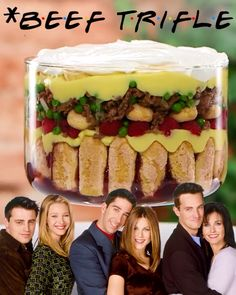 Friends Show You How To Make #Beef Trifle Friends Series, Friends Show, Friends Funny Moments, Friends In Love, My Best Friend, Best Friends, Friends Cake, Friend Memes, Trifle