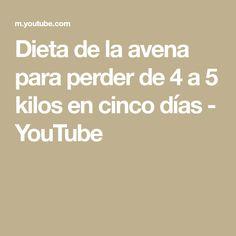 Dieta de la avena para perder de 4 a 5 kilos en cinco días - YouTube Math Equations, Youtube, Amelia, Home, Healthy Dieting, Loosing Weight, Youtubers, Youtube Movies