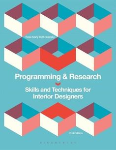Programming & Research: Skills and Techniques for Interior Designers