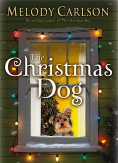 FREE e-Book: The Christmas Dog {by Melody Carlson}
