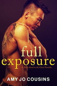 Full Exposure A Dont Read In The Closet Novella By Amy Jo Cousins