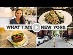 What I Ate in New York   Healthy Eating & Indulging!