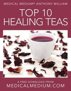 FREE REPORT by Anthony William, Medical Medium Medical Medium Anthony William, Medium Recipe, Medium Blog, Food Now, Medical Advice, Teas, Free Food, Healing, Fitness