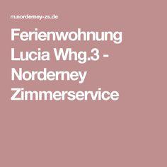 Ferienwohnung Lucia Whg.3- Norderney Zimmerservice