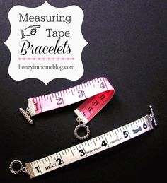 Honey I'm Home: Measuring Tape Bracelets