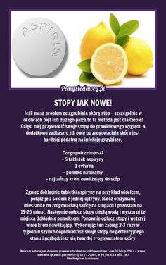 Tak pozbędziesz się zgrubiałej i zrogowaciałej skóry w tych miejscach stóp. Very Clever, Good Advice, Life Hacks, Beauty Hacks, Food And Drink, Health Fitness, Hair Beauty, Good Things, Cooking