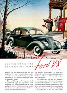 1937 Ford Ford V8, Car Ford, Ford Motor Company, Classic Motors, Classic Cars, Vintage Advertisements, Vintage Ads, E Motor, Ad Car