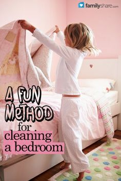 Fun method for cleaning a bedroom