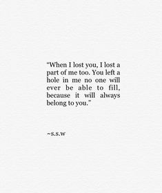 relationships love,relationship needs,relationships advice,relationship rules Loss Of A Loved One Quotes, Sad Love Quotes, True Quotes, Cherish Quotes, Snap Quotes, Simple Quotes, Wisdom Quotes, Death Quotes, Loss Quotes