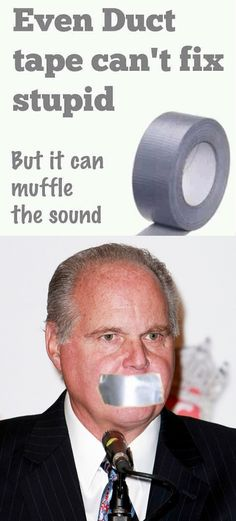 Rush Limbaugh, one way to reduce the hate level in the room. Political Ideology, Political Satire, Politics, Stuck On Stupid, Fight The Power, Rush Limbaugh, Stream Of Consciousness, Red State, Seriously Funny