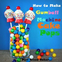Pint Sized Baker: How to Make Gumball Machine Cake Pops