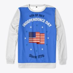 4 Th July 1776 Products from Sam Shop | Teespring Graphic Sweatshirt, Store, Sweatshirts, Day, Sweaters, Shopping, Products, Fashion, Tent