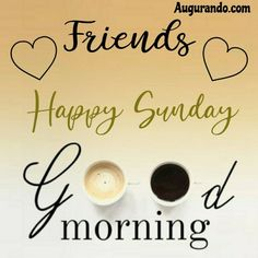 Best Good Morning Sunday Images! Always Updated Images! Good Morning Coffee Images, Sunday Morning Coffee, Sunday Morning Quotes, Happy Sunday Quotes, Blessed Sunday, Day And Night Quotes, Good Friday Quotes, Good Morning Wishes Gif, Good Morning My Love