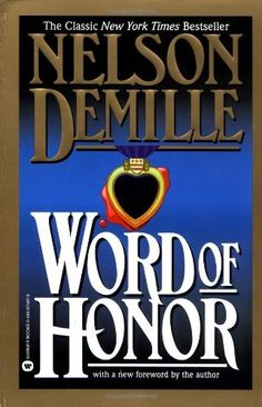Word of Honor by Nelson DeMille. $10.19. Publisher: Grand Central Publishing (September 1998). Author: Nelson DeMille. Publication: September 1998. Save 32%!