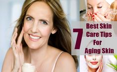 7 Best Skin Care Tips For Aging Skin