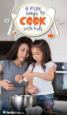 6 fun ways to cook with kids